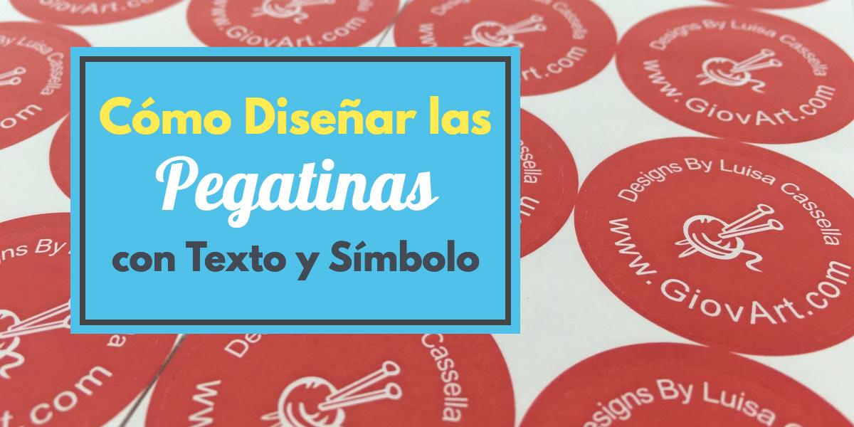 Cómo Diseñar las Pegatinas con Texto y Símbolo