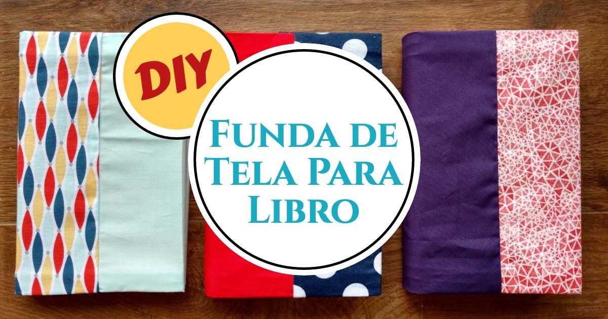 DIY Funda de Tela Para Libro