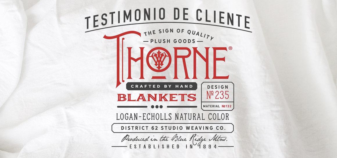 Testimonio de Cliente: Thorne Blanket Company