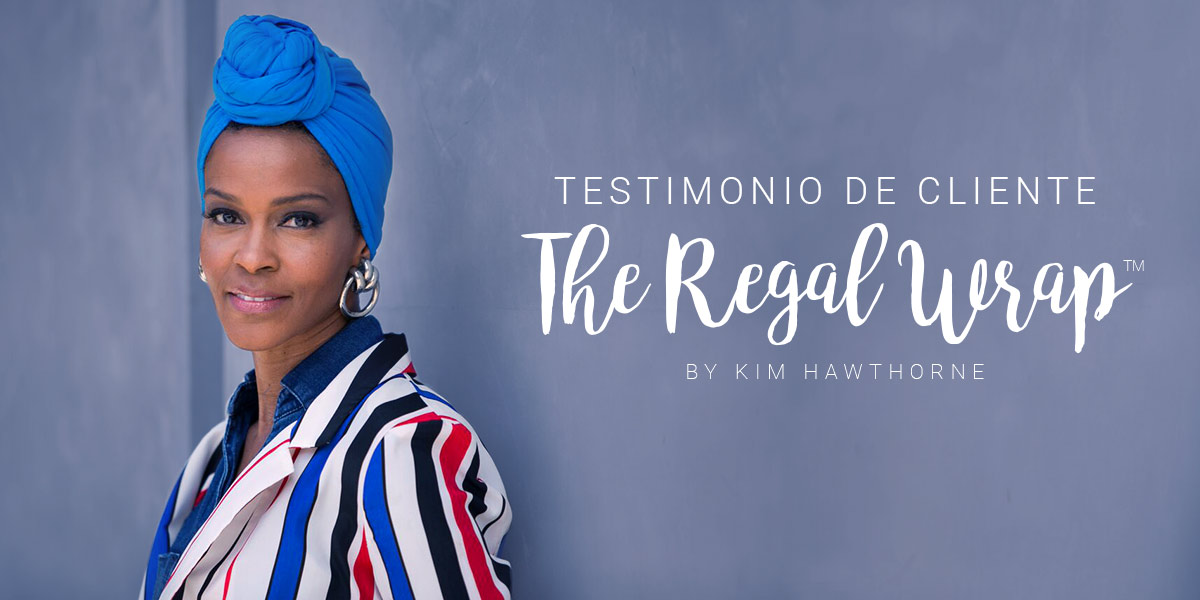 Testimonio de Cliente: The Regal Wrap